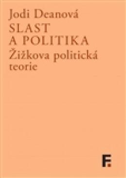 Slast a politika - Jodi Deanová