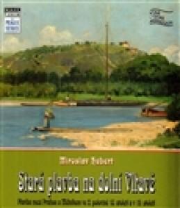 Stará plavba na dolní Vltavě - Miroslav Hubert