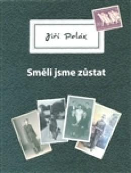 Směli jsme zůstat - Jiří Polák