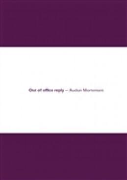 Out of office reply - Audun Mortensen