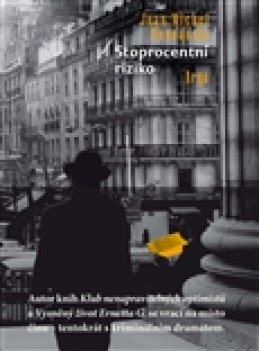Stoprocentní riziko - Jean-Michel Guenassia