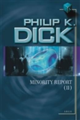 Minority Report II. - Philip K. Dick