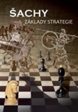 Šachy, základy strategie - kol.