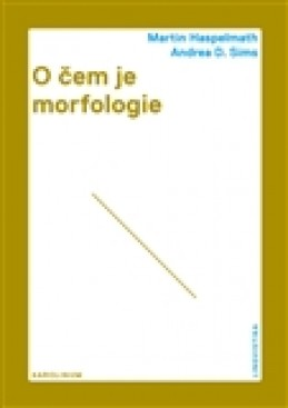 O čem je morfologie - Andrea D. Sims