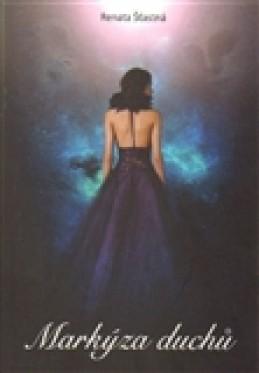 Markýza duchů - Renáta Šťastná