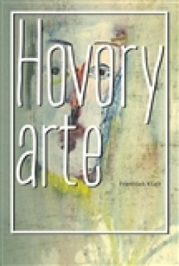 Hovory arte - František Kšajt