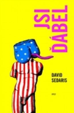 Jsi ďábel - David Sedaris