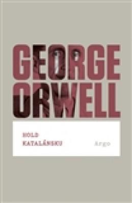 Hold Katalánsku - George Orwell