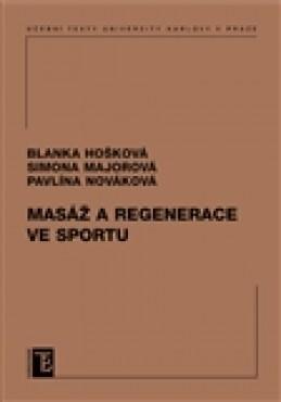 Masáž a regenerace ve sportu - Pavlína Nováková