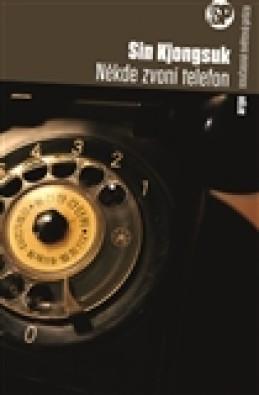 Někde zvoní telefon - Sin Kjongsuk