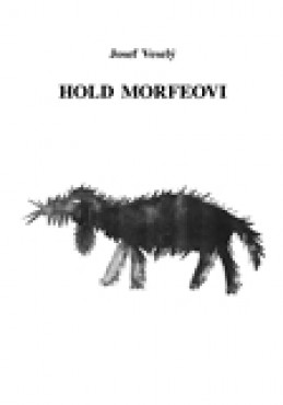 Hold Morfeovi - Josef Veselý