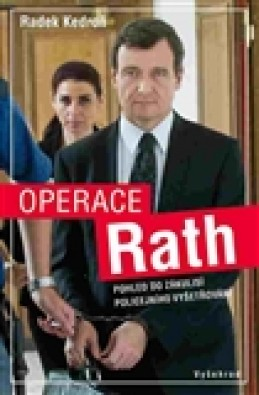 Operace Rath - Radek Kedroň