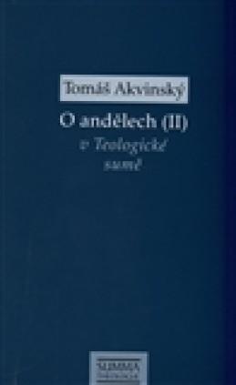 O andělech (II) - Tomáš Akvinský