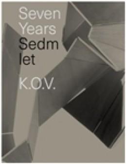 Sedm let K.O.V. - Eva Eisler
