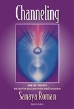 Channeling - Sanaya Roman