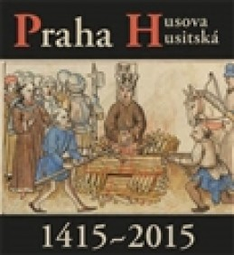 Praha Husova a husitská - kol.