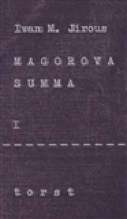 Magorova summa I. - Ivan Martin Jirous