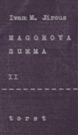 Magorova summa II. - Ivan Martin Jirous
