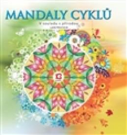 Mandaly cyklů – V souladu s přírodou - Lucie Hrochová