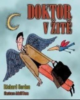 Doktor v žitě - Richard Gordon