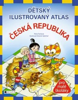 Dětský ilustrovaný atlas – Česká republika (měkká vazba) - Pláničková (Fantová)Petra, Šplíchal Antonín
