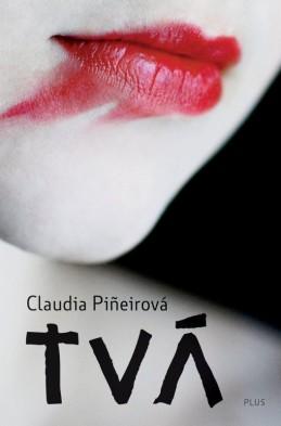 Tvá - Claudia Piňeirová