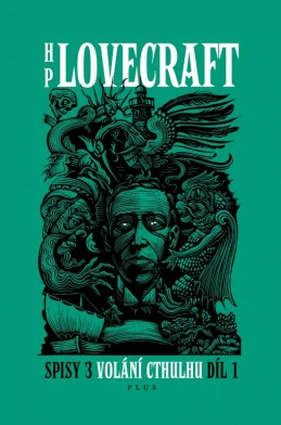 Volání Cthulhu - Spisy 3/I - Howard P. Lovecraft