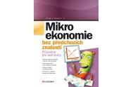 Mikroekonomie bez předchozích znalostí