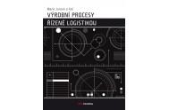Výrobní procesy řízené logistikou