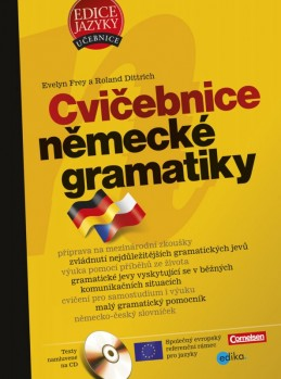 Cvičebnice německé gramatiky - Evelyn Frey, Roland Dittrich