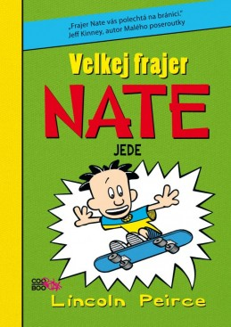 Velkej frajer Nate 3 - Lincoln Peirce