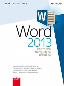 Microsoft Word 2013 Podrobná uživatelská příručka - Josef Pecinovský