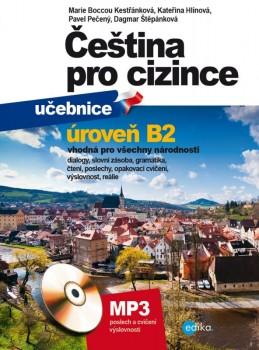 Čeština pro cizince B2 - učebnice a cvičebnice - Marie Boccou Kestřánková, Pečený Pavel