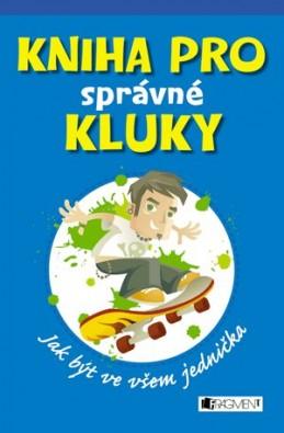 Kniha pro správné kluky - František Novák, Dominique Enright, Guy Macdonald