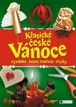 Klasické české Vánoce – výzdoba, hravé tvoření, zvyky