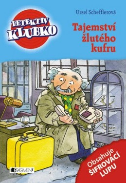 Detektiv Klubko – Tajemství žlutého kufru - Ursel Scheffler