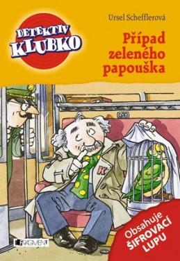 Detektiv Klubko – Případ zeleného papouška - Ursel Scheffler
