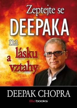 Zeptejte se Deepaka na lásku a vztahy - Deepak Chopra