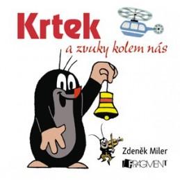 Krtek a zvuky kolem nás (100x100) - Zdeněk Miler, Milena Fischerová