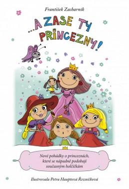 ... A zase ty princezny! - František Zacharník