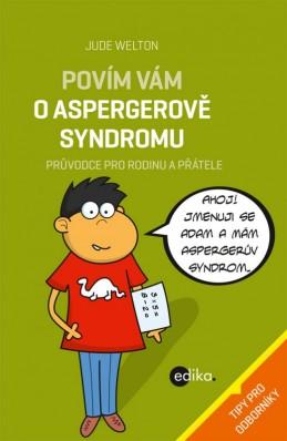 Povím vám o Aspergerově syndromu - Jude Welton