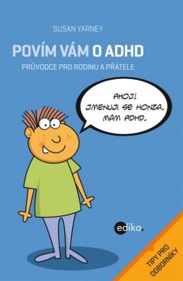 Povím vám o ADHD - Susan Yarney