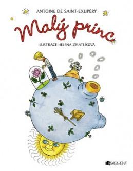 Malý princ – A. de Saint-Exupéry (ilu. H. Zmatlíková) - Helena Zmatlíková