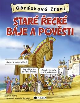 Obrázkové čtení – Staré řecké báje a pověsti - Martin Pitro