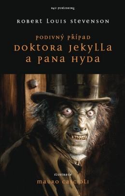 Podivný případ Dr. Jekylla a pana Hyda - Robert Louis Stevenson