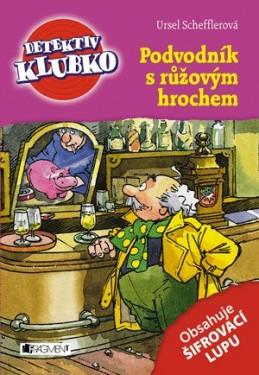 Detektiv Klubko – Podvodník s růžovým hrochem - Ursel Scheffler