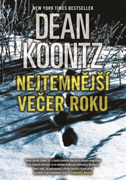 Nejtemnější večer roku - Dean Koontz