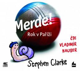 Merde! Rok v Paříži - audiokniha - Stephen Clarke
