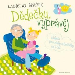 Dědečku, vyprávěj - Etiketa pro kluky a holčičky od tří let + CD