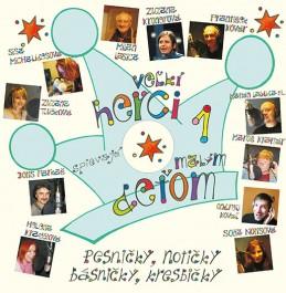 Veľkí herci spievajú malým deťom 1 + CD